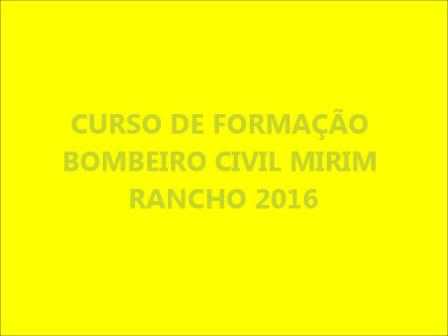 FORMATURA BOMBEIRO CIVIL MIRIM 2016