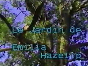 ...El Jardin de Emilia Hazelip...