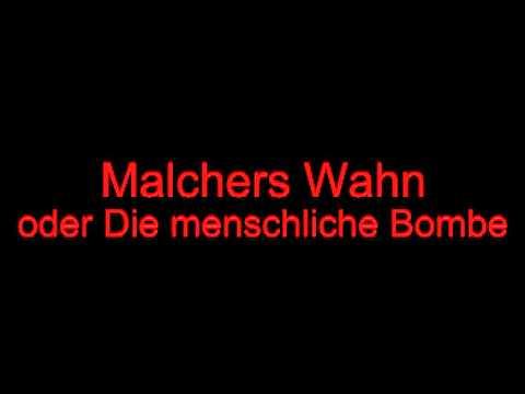 Edgar Piel Malchers Wahn oder Die menschliche Bombe 1.mov