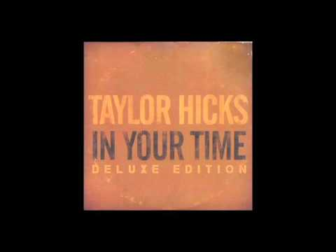 Taylor Hicks - Somehow (2015 Version)