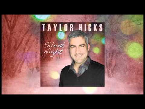 Taylor Hicks - Silent Night (Audio Only)
