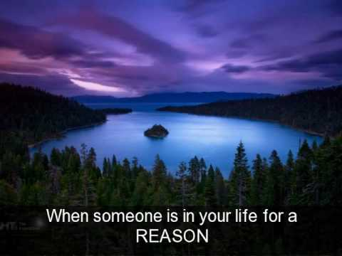 People come into your life for a reason