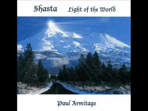 Paul Armitage: Mount Shasta - Light of the World