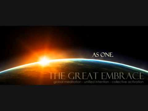 The Great Embrace - Global Meditation