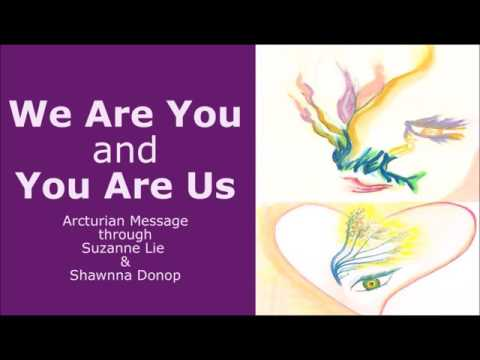 Arcturian Message ~ We Are Your Galactic Family ~ Dr. Suzanne Lie