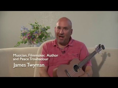 """James Twyman """"May Peace Prevail on Earth"""" and """"We Are All Shining Divine Spark"""""""