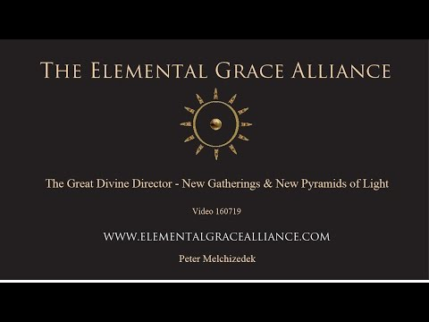 The Elemental Grace Alliance 160719 The Great Divine Director