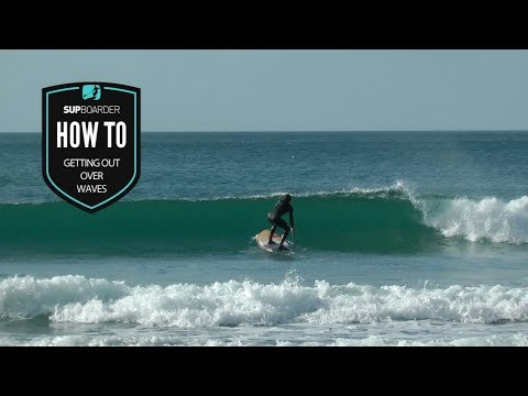 Getting out over waves on a SUP / How to video