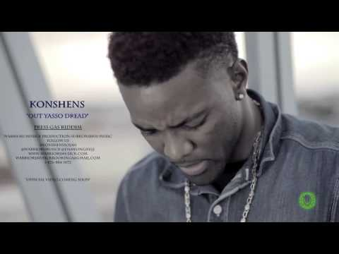 Konshens - Out Yasso Dread [Official Viral Video] March 2013