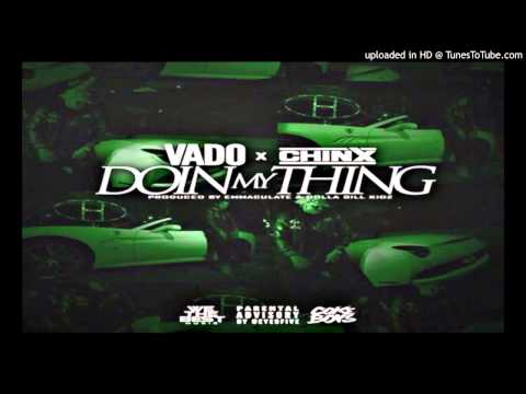 Vado - Doin My Thing (Feat Chinx)