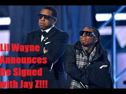Lil Wayne Announces that He Signed a Deal With Jay Z!