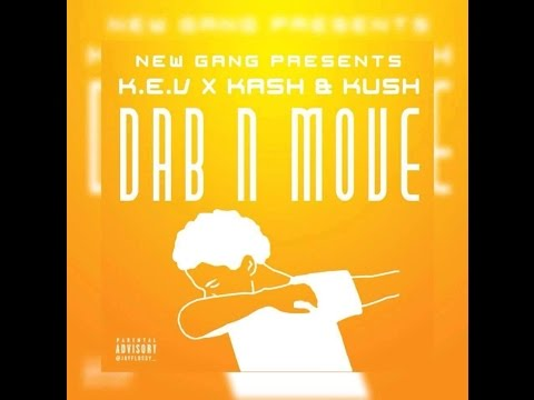 K.e.v Ft Kash & Kush #DabnMove (Official Video) (Prod By Blanq Beats)