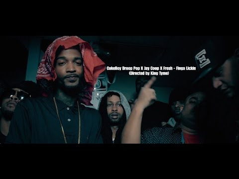 CokeBoy Droop Pop X Jay Coop X Fresh - Finga Lickin (Directed by King Tyme)