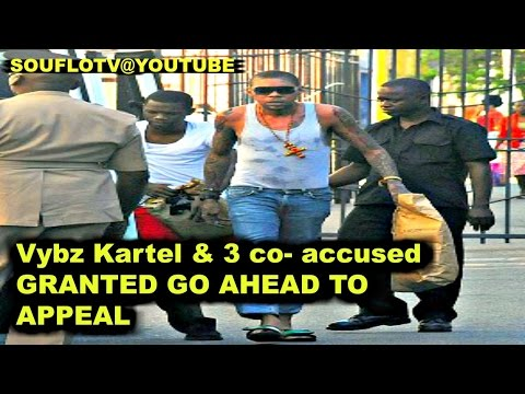 Vybz Kartel and 3 co-accused Granted Go ahead for Appeal (Breaking News)