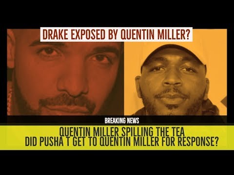 Drake EXPOSED by Quentin Miller?