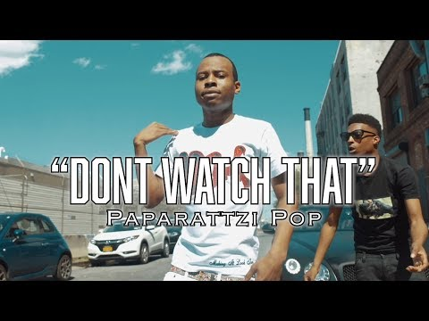 Paparattzi Pop - Dont Watch That ( OFFICIAL MUSIC VIDEO )