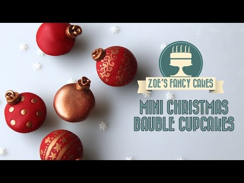 Christmas mini cupcake bauble decorations How To Cake Tutorial