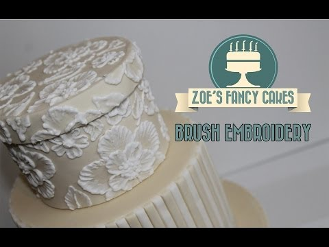 How to: Brush embroidery cake decorating How To Tutorial Zoes Fancy Cakes