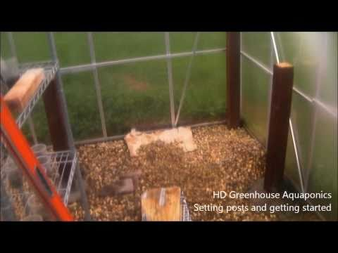 HD Greenhouse Aquaponics - Setting posts and getting started, 10' x 12' Harbor Freight Greenhouse