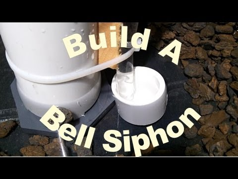 How To Build a Bell Siphon