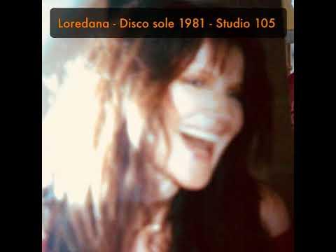 Loredana - Disco sole 1981 - Studio 105