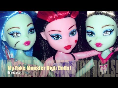 My Fake Monster High Dolls From China