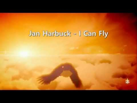 Jan Harbuck - I Can Fly