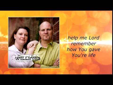 Dave and Becky Williford- Somebody Like You