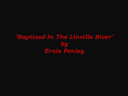 Baptized In The Linville River - Video