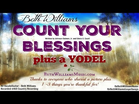 YODELING + Count Your Blessings by Beth Williams