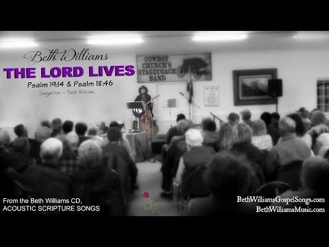 The Lord Lives - Beth Williams