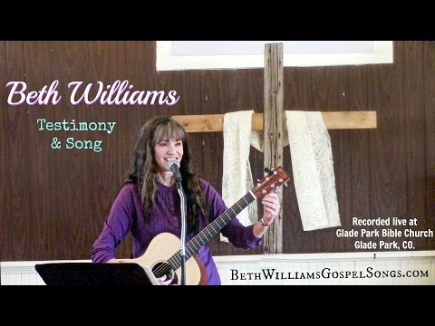 Testimony and Song - Beth Williams
