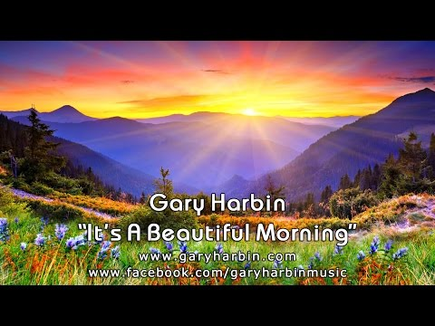 "Country Gospel Music Video ""It's A Beautiful Morning"" (Gary Harbin)"