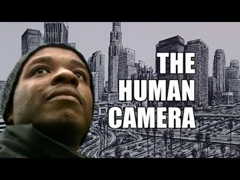 The Human Camera - Documentary