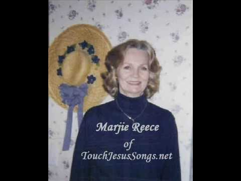 """Farther Along"" - Marjie Reece of TouchJesusSongs.net.wmv"