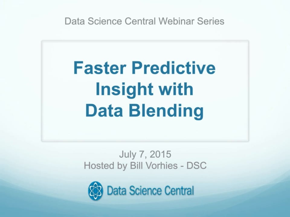 DSC Webinar Series: Faster Predictive Insight with Data Blending