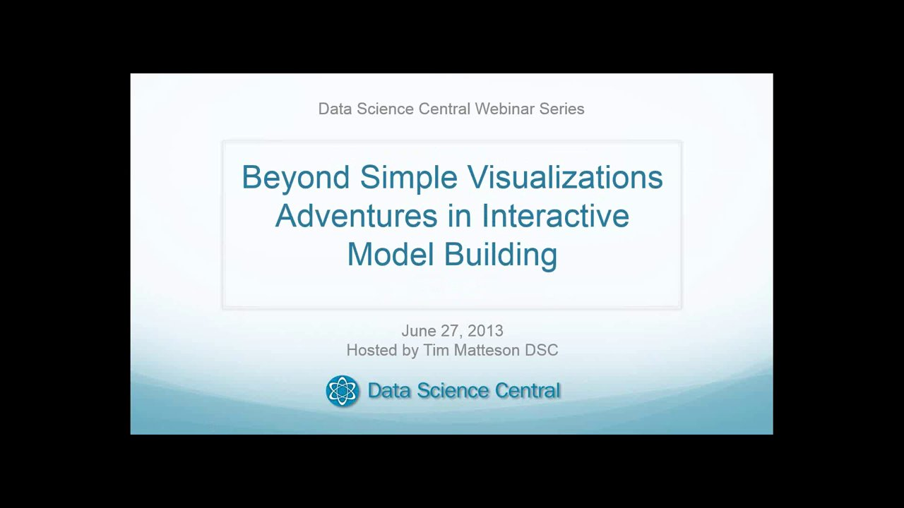 Beyond Simple Visualizations – Adventures in Interactive Model Building