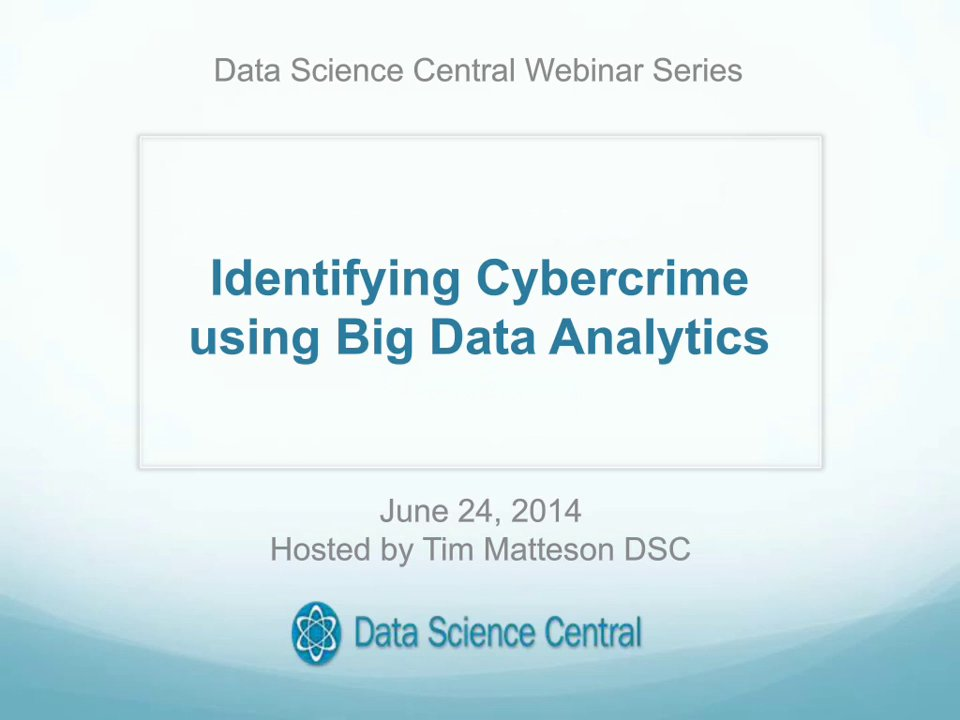 Identifying Cybercrime using Big Data Analytics