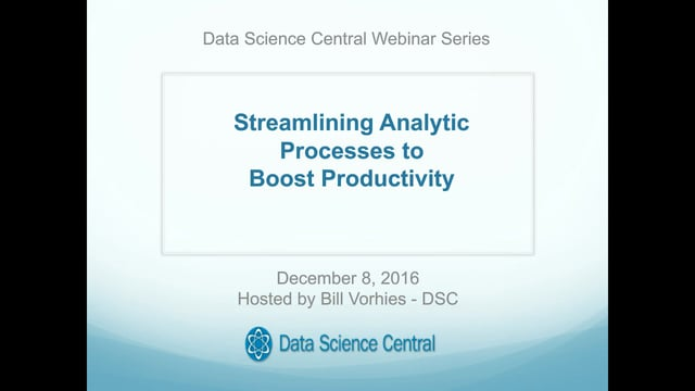 Streamlining Analytic Processes to Boost Productivity