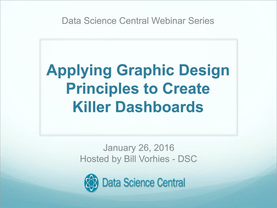 Applying Graphic Design Principles to Create Killer Dashboards