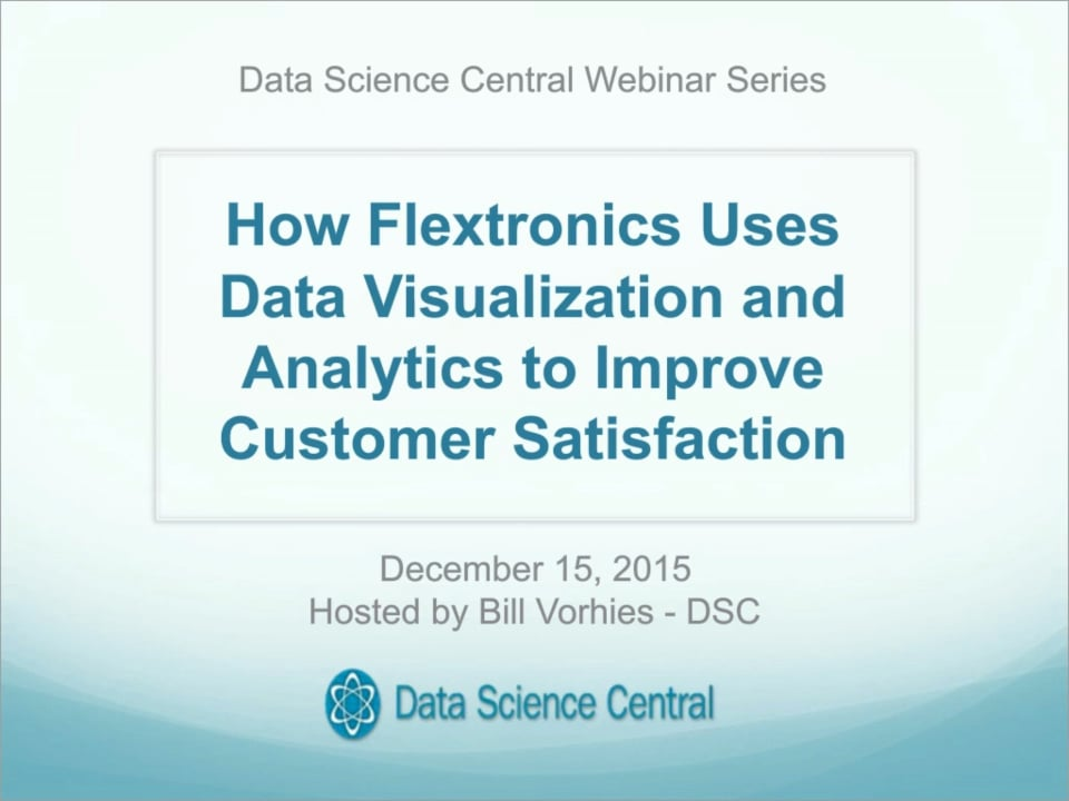 How Flextronics Uses Data Visualization and Analytics to Improve Customer Satisfaction