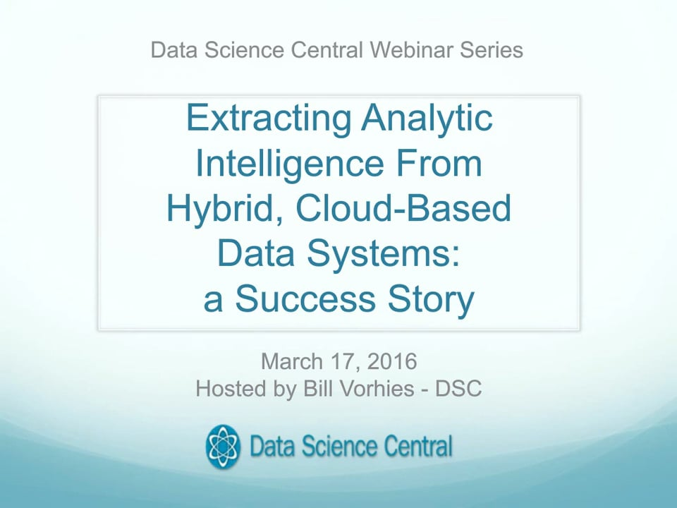 Extracting Analytic Intelligence From Hybrid, Cloud-Based Data Systems