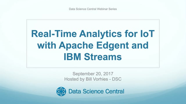 Real-Time Analytics for IoT with Apache Edgent and IBM Streams