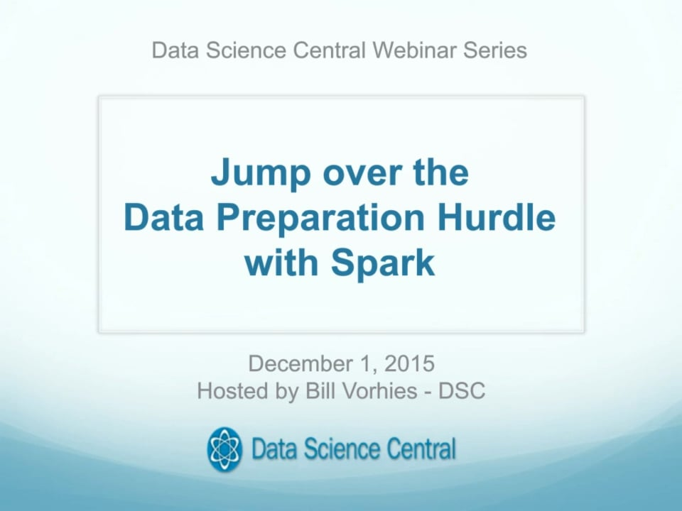 Jump over the Data Preparation Hurdle with Spark