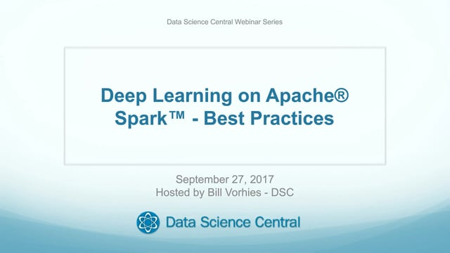 Deep Learning on Apache® Spark™- Best Practices