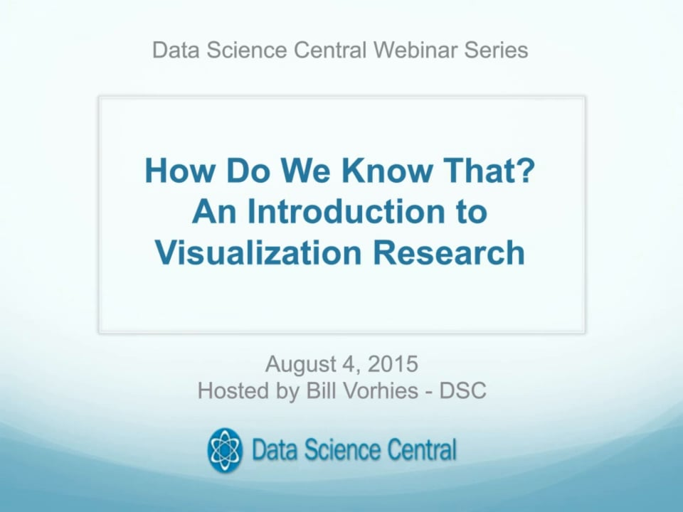 DSC Webinar Series: How Do We Know That? An Introduction to Visualization Research