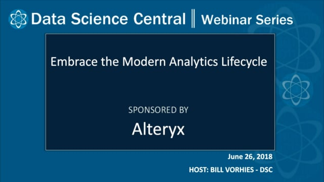 DSC Webinar Series: Embrace the Modern Analytics Lifecycle