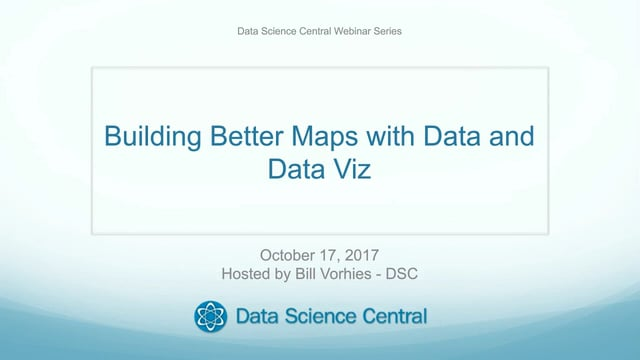 Building Better Maps with Data and Data Viz