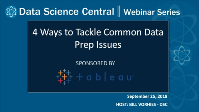 DSC Webinar Series: 4 Ways to Tackle Common Data Prep Issues
