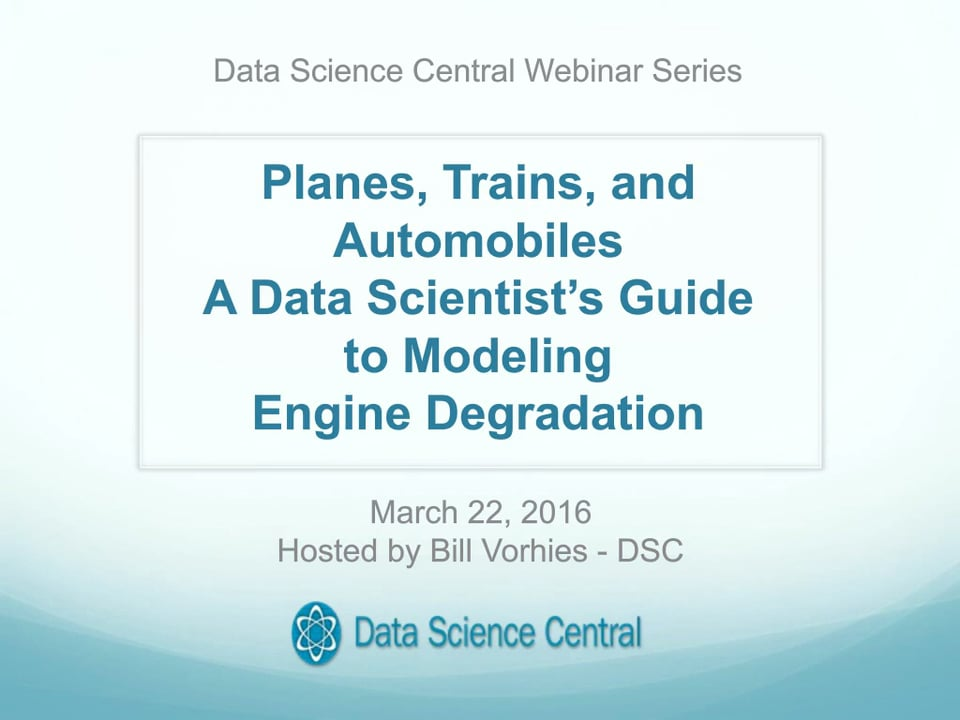 A Data Scientist's Guide to Modeling Engine Degradation